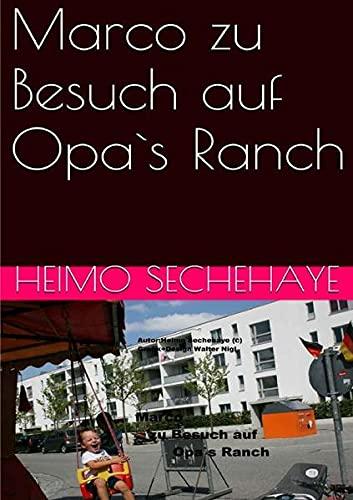 9783737511520: Marco Zu Besuch auf Opa`s Ranch
