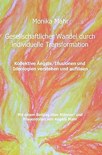 9783737512435: Gesellschaftlicher Wandel durch individuelle Transformation