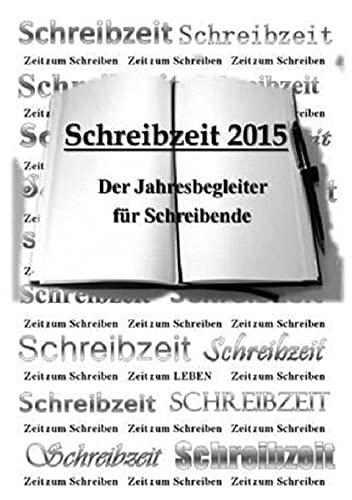 9783737512640: Schreibzeit 2015 (German Edition)