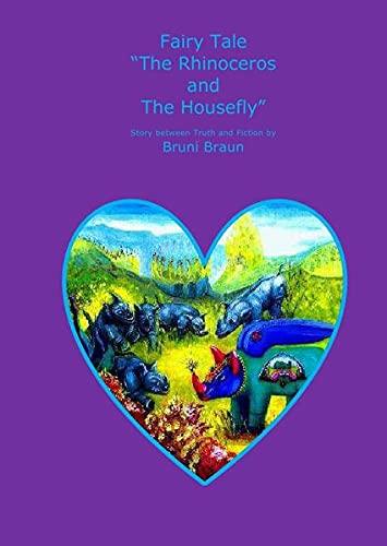 9783737513241: Fairy Tale 'The Rhinoceros and The Housefly'