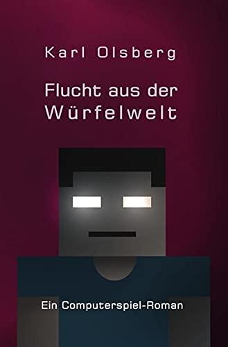 9783737514446: Olsberg, K: Würfelwelt / Flucht aus der Würfelwelt