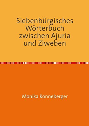 9783737521291: Ronneberger, M: Siebenbürgisches Wörterbuch zwischen Ajuria