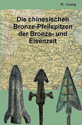 9783737525695: Die chinesischen Bronze-Pfeilspitzen der Bronze-und Eisenzeit