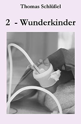 9783737527873: 2 - Wunderkinder