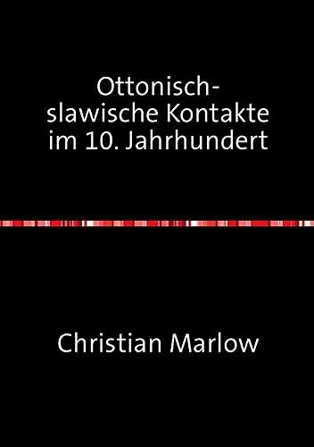 9783737529167: Ottonisch-slawische Kontakte im 10. Jahrhundert