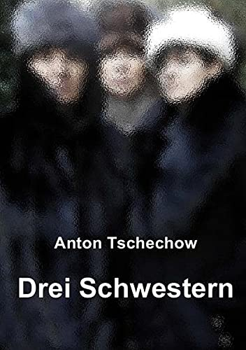 9783737530750: Drei Schwestern (German Edition)