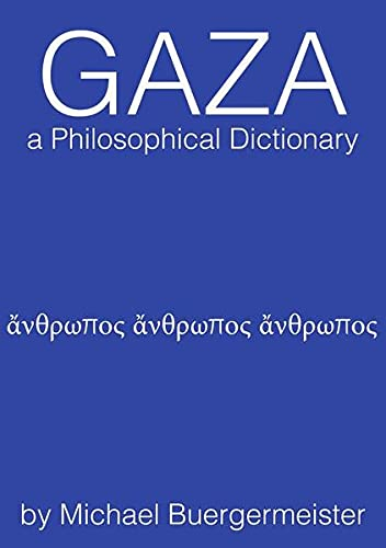 9783737541534: Gaza a Philosophical Dictionary