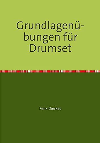 9783737543866: Grundlagenübungen für Drumset