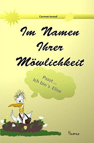 9783737545969: Im Auftrag Ihrer Möwlichkeit (German Edition)