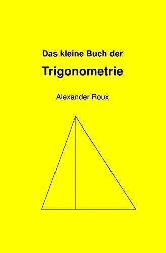 9783737546027: Das kleine Buch der Trigonometrie