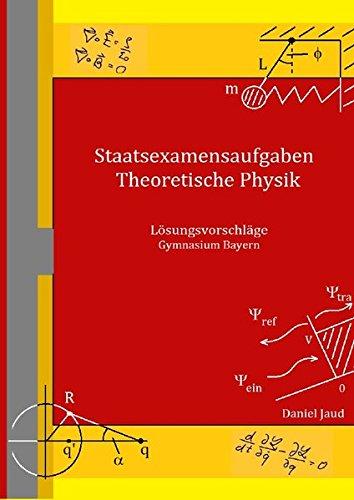 9783737546041: Staatsexamensaufgaben Theoretische Physik