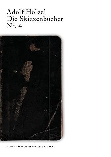 9783737569224: Adolf Hölzel Die Skizzenbücher Nr. 4 (German Edition)