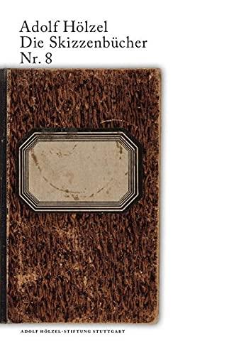 9783737569262: Adolf Hölzel Die Skizzenbücher Nr. 8