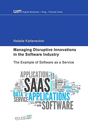 9783737569361: Managing Disruptive Innovations in the Software Industry