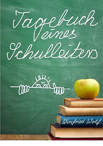 9783737570640: Tagebuch eines Schulleiters