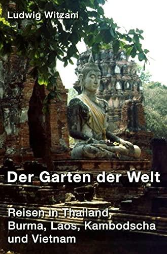 9783737593168: Der Garten der Welt