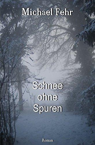 9783737595179: Schnee ohne Spuren (German Edition)