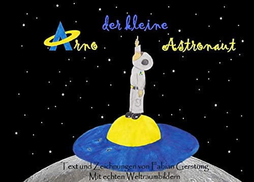 9783737595421: Arno der kleine Astronaut
