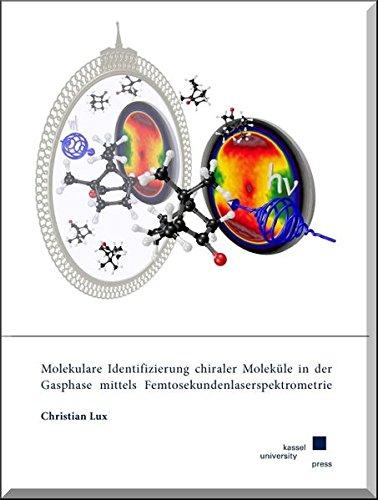 Molekulare Identifizierung chiraler Moleküle in der Gasphase mittels ...