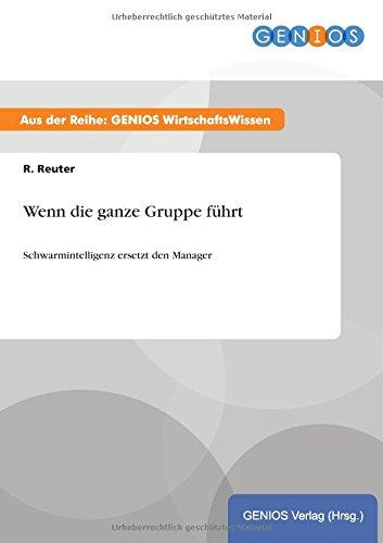 9783737933582: Wenn die ganze Gruppe führt (German Edition)