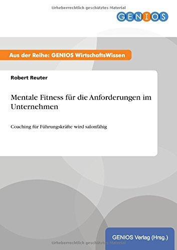 9783737933612: Mentale Fitness f�r die Anforderungen im Unternehmen