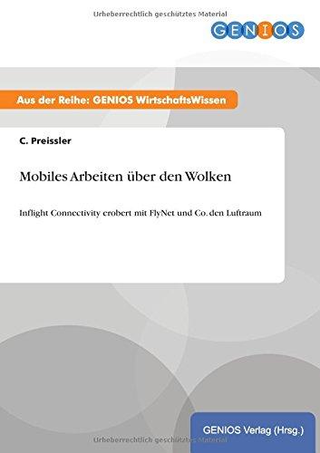 Mobiles Arbeiten über den Wolken (German Edition)