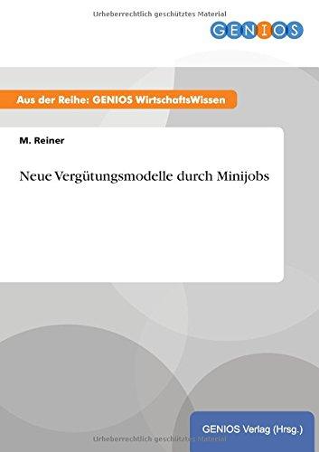 9783737938167: Neue Vergütungsmodelle durch Minijobs (German Edition)