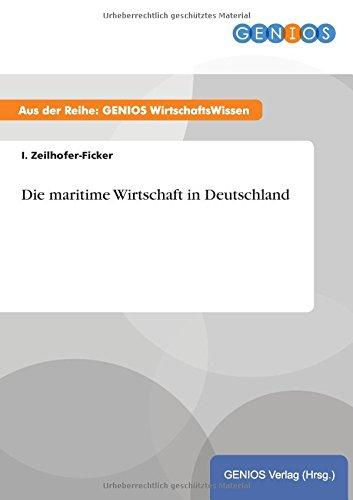 9783737938518: Die maritime Wirtschaft in Deutschland