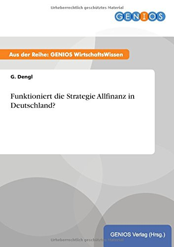 9783737939713: Funktioniert die Strategie Allfinanz in Deutschland? (German Edition)