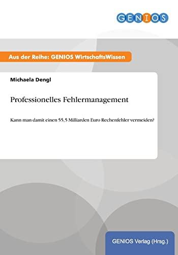 9783737940009: Professionelles Fehlermanagement (German Edition)