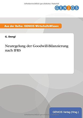9783737942355: Neuregelung der Goodwill-Bilanzierung nach IFRS (German Edition)
