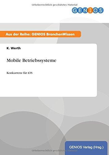 Mobile Betriebssysteme (German Edition)