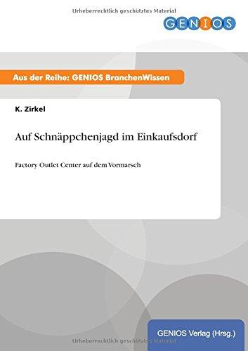 9783737952705: Auf Schnäppchenjagd im Einkaufsdorf