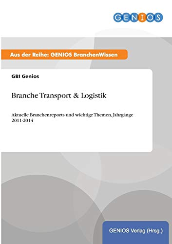 9783737961080: Branche Transport & Logistik (German Edition)