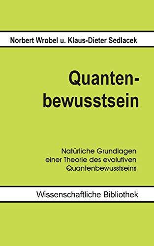 9783738600131: Quantenbewusstsein
