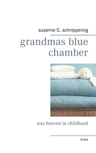 9783738602166: grandmas blue chamber (German Edition)
