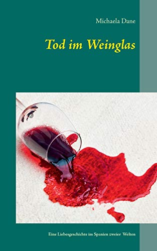 9783738604207: Tod im Weinglas (German Edition)