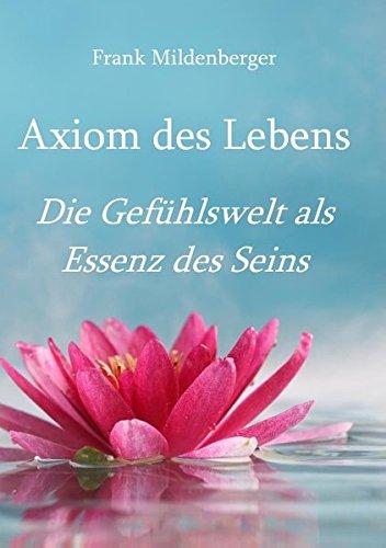 9783738606171: Axiom des Lebens (German Edition)