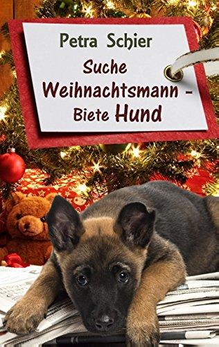 9783738606249: Suche Weihnachtsmann - Biete Hund