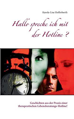 9783738607086: Hallo spreche ich mit der Hotline?