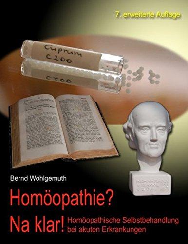 9783738607895: Homöopathie? Na klar!