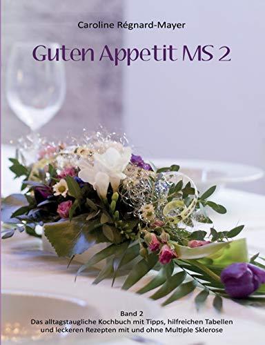 Guten Appetit MS 2: Caroline R�gnard-Mayer