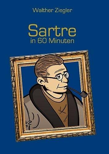 9783738614237: Sartre in 60 Minuten