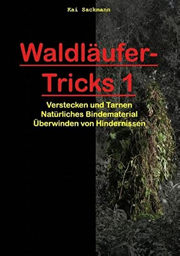 Waldläufer-Tricks 1: Kai Sackmann