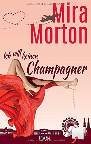 9783738615609: Ich will keinen Champagner!