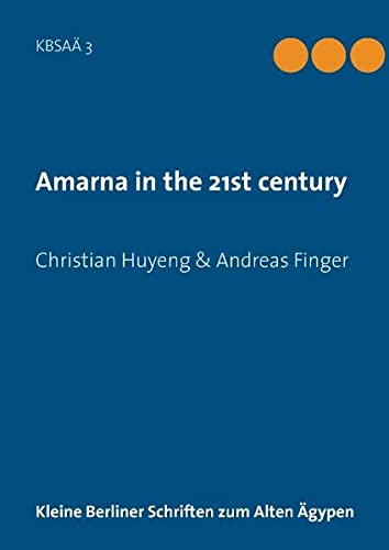 9783738616255: Amarna in the 21st century