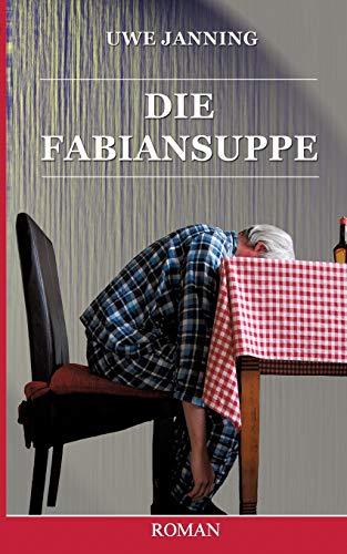 9783738616804: Die Fabiansuppe (German Edition)
