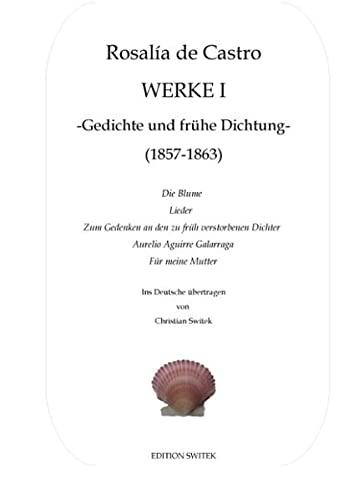 9783738619591: Werke I -Gedichte und fr�he Dichtung-
