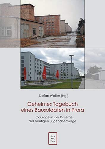 9783738619768: Geheimes Tagebuch eines Bausoldaten in Prora