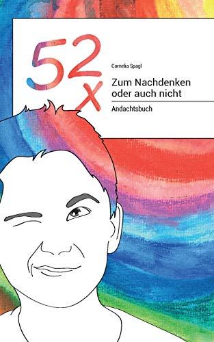 9783738621198: 52x Zum Nachdenken oder auch nicht (German Edition)